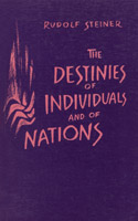 THE DESTINIES OF INDIVIDUALS AND OF NATIONS