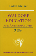 WALDORF EDUCATION AND ANTHROPOSOPHY 2