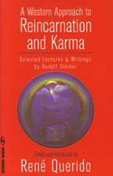 A WESTERN APPROACH TO REINCARNATION AND KARMA