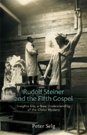 RUDOLF STEINER AND THE FIFTH GOSPEL