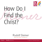 HOW DO I FIND THE CHRIST?