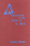 BACKGROUND TO THE GOSPEL OF ST MARK