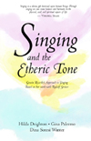 SINGING AND THE ETHERIC TONE