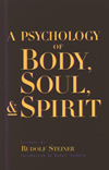 A PSYCHOLOGY OF BODY, SOUL & SPIRIT