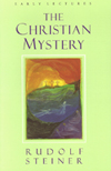 CHRISTIAN MYSTERY: EARLY LECTURES