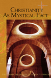 CHRISTIANITY AS A MYSTICAL FACT