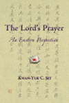 THE LORD'S PRAYER: AN EASTERN PERSPECTIVE