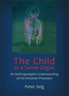 THE CHILD AS A SENSE ORGAN