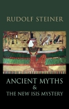 ANCIENT MYTHS AND THE NEW ISIS MYSTERY
