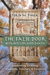 THE FALSE DOOR BETWEEN LIFE AND DEATH