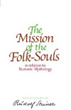 THE MISSION OF THE FOLK-SOULS