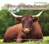 BIODYNAMICS IN PRACTICE
