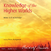 Knowledge of the Higher Worlds
