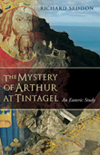 THE MYSTERY OF ARTHUR AT TINTAGEL